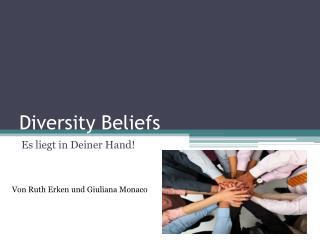 Diversity Beliefs