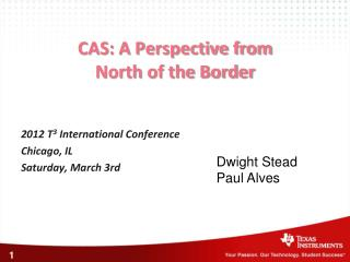 CAS: A Perspective from  North of the Border