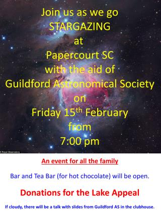 Join us as we go STARGAZING a t  Papercourt SC w ith the aid of Guildford Astronomical Society o n