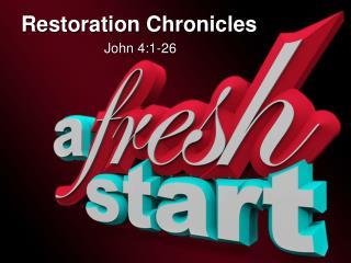 Restoration Chronicles