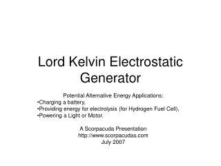 Lord Kelvin Electrostatic Generator