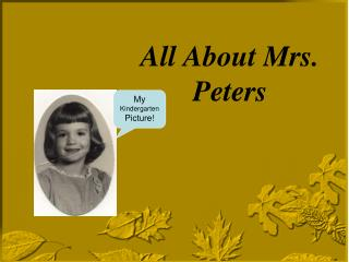 All About Mrs.  Peters