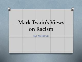 Mark Twain's Views on Racism