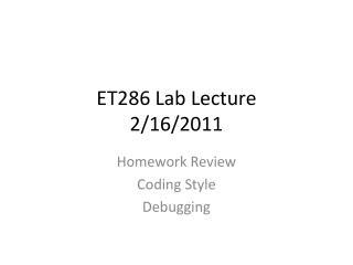 ET286 Lab Lecture 2/16/2011