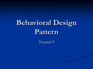 Behavioral Design Pattern