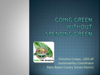 going green without  spending green