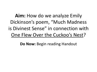 Do Now:  Begin reading Handout