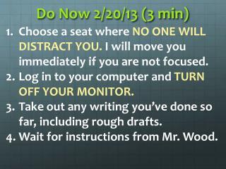 Do Now  2/20/13 (3  min)