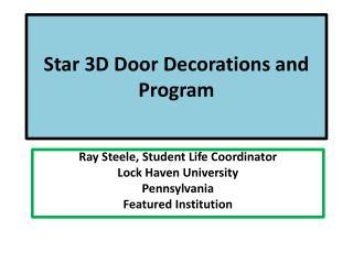 Star 3D Door Decorations and Program