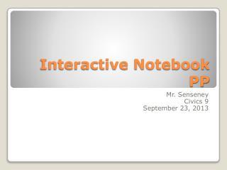 Interactive Notebook PP