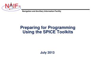 Preparing for Programming Using the SPICE Toolkits