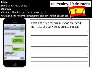 Título: ¿Qué deportes practicas? Objetivo: To learn the Spanish for different sports