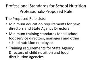 Professional Standards for School Nutrition Professionals-Proposed Rule
