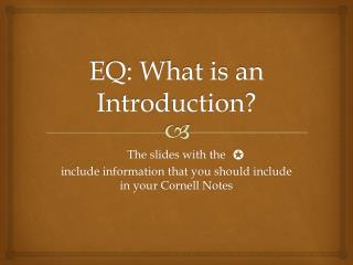 EQ: What is an Introduction?