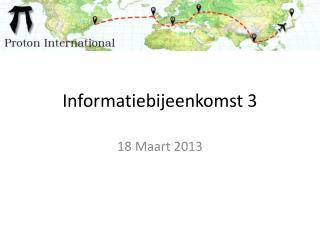 Informatiebijeenkomst 3