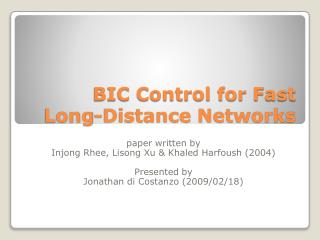 BIC Control for  Fast Long-Distance Networks