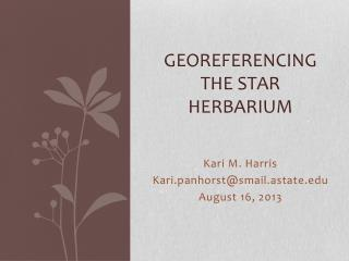 Georeferencing the star Herbarium