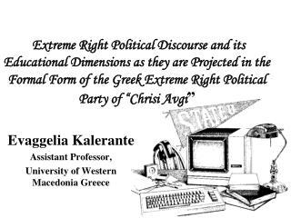 Evaggelia Kalerante Assistant Professor,  University of Western Macedonia Greece