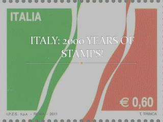 ITALY: 2000 YEARS OF STAMPS!