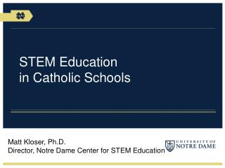 STEM Education  in Catholic Schools