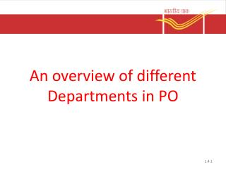 An overview of different  Departments in PO