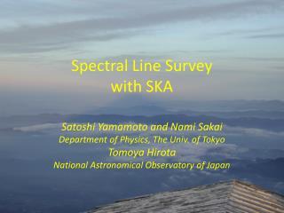 Spectral Line Survey with SKA