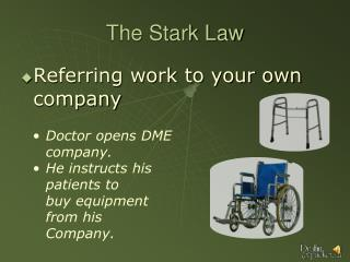 The Stark Law