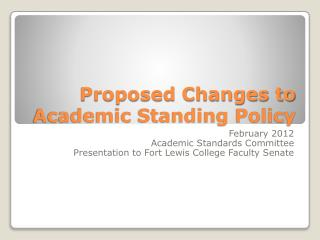 Proposed Changes to Academic Standing Policy