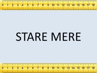 STARE MERE