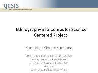 Ethnography in a Computer Science Centered Project
