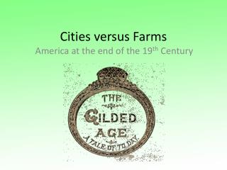 Cities versus Farms