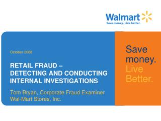 RETAIL FRAUD    DETECTING AND CONDUCTING INTERNAL INVESTIGATIONS