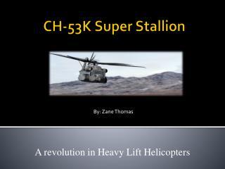 CH-53K Super Stallion