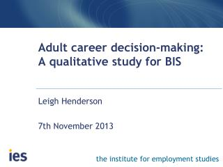 Adult career decision-making : A qualitative study for BIS