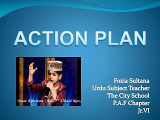 Fozia Sultana Urdu Subject Teacher The City School P.A.F Chapter Jr.VI
