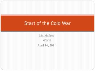 Start of the Cold War