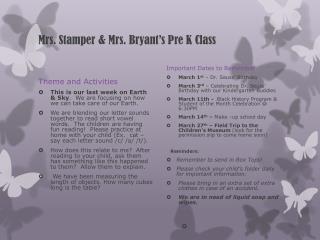 Mrs. Stamper & Mrs. Bryant's Pre K Class
