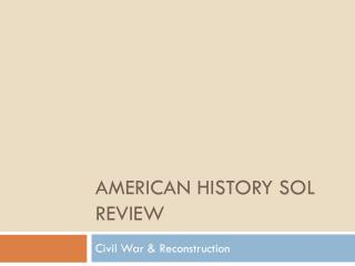 American History SOL Review