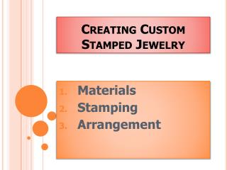 Creating Custom Stamped Jewelry