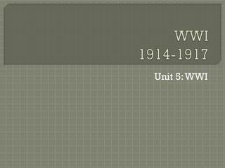 WWI 1914-1917