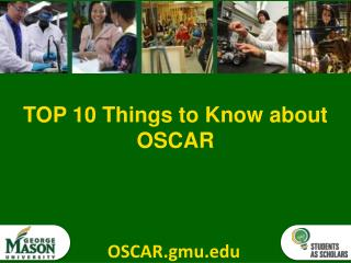 TOP 10 Things to Know about OSCAR