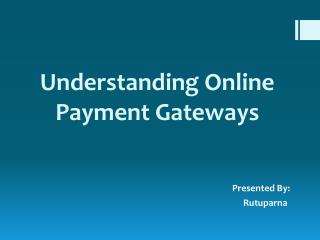 Understanding Online Payment Gateway