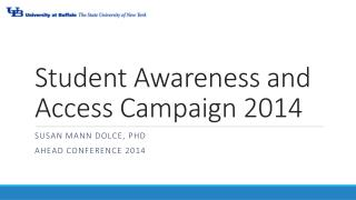 Student Awareness and Access Campaign 2014