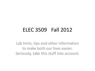 ELEC 3509Fall 2012