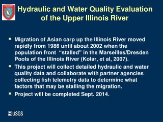 Hydraulic and Water Quality Evaluation 		of the Upper Illinois River