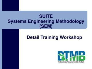 SUITE Systems Engineering Methodology SEM