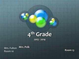 4 th  Grade 2013 - 2014