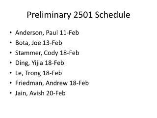 Preliminary 2501 Schedule