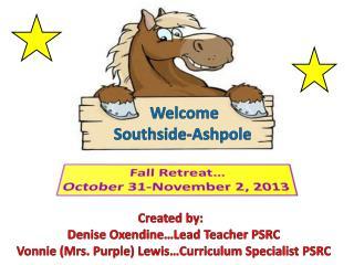 Welcome  Southside- Ashpole