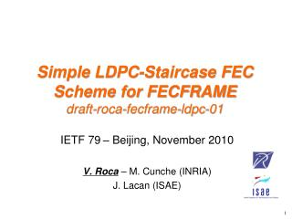 Simple LDPC-Staircase FEC Scheme for FECFRAME  draft-roca-fecframe-ldpc-01